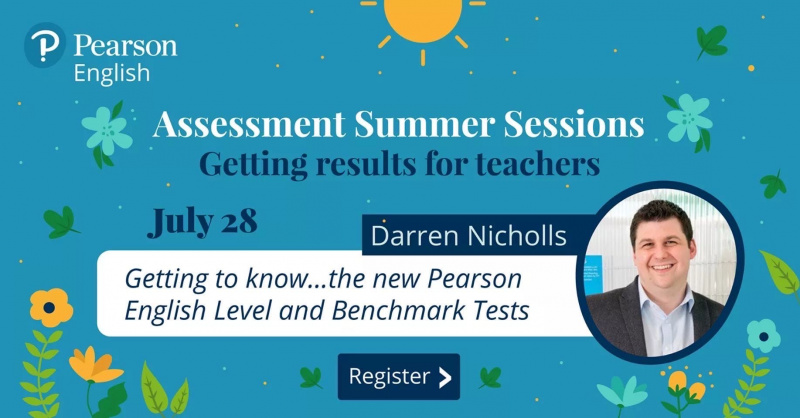 Getting to know...the new Pearson English Level and Benchmark Tests